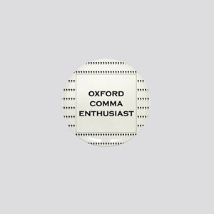 Oxford Comma Enthusiast Mini Button